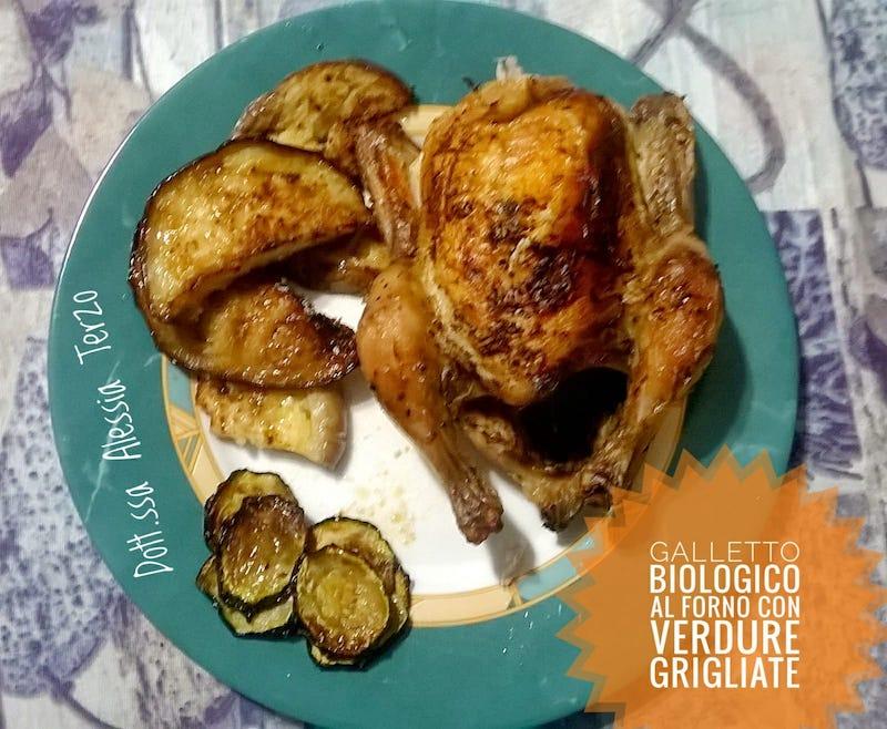 galletto bio al forno con verdure grigliate